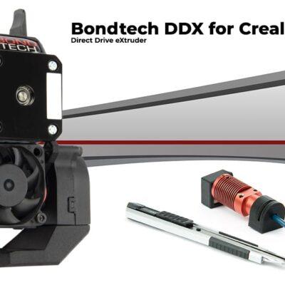 BondTech DDX For Creality 3D printers